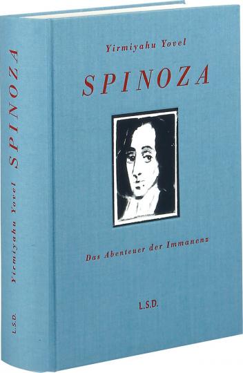 Spinoza. Das Abenteuer der Immanenz.