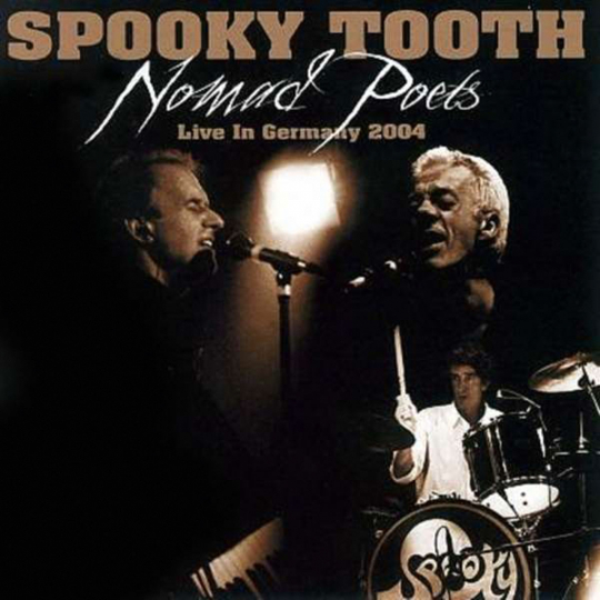 Spooky Tooth. Nomad Poets: Live In Germany 2004. 1 CD, 1 DVD.