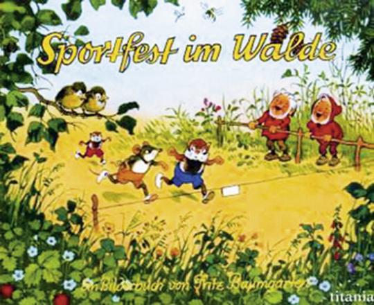 Sportfest im Walde. Ein Bilderbuch.