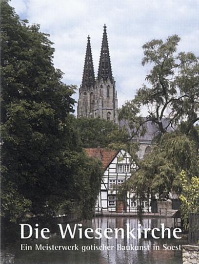 St.Maria zur Wiese - Ein Meisterwerk gotischer Baukunst in Soest