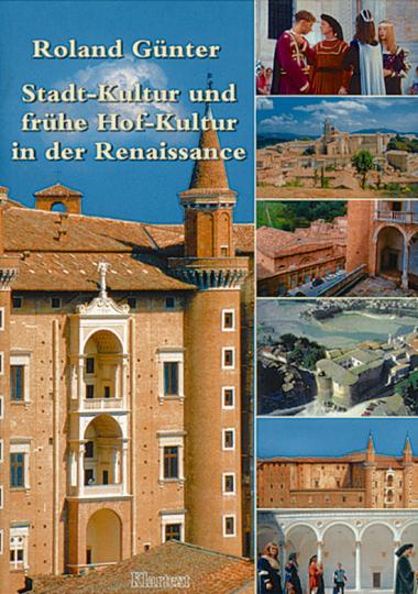 Stadt-Kultur und frühe Hof-Kultur in der Renaissance