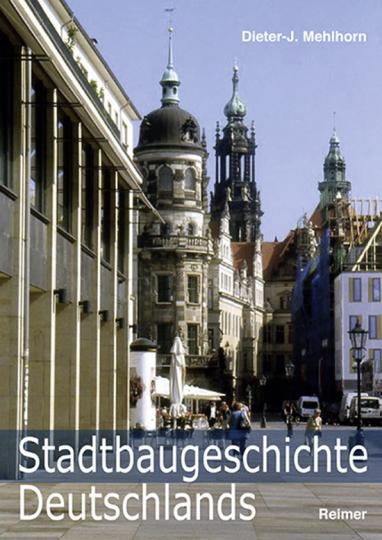 Stadtbaugeschichte Deutschlands.