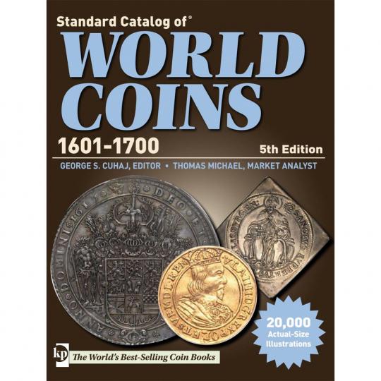 Standard Catalog of World Coins 1601-1700. 5. Ausgabe.