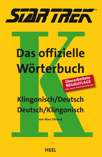 Star Trek. Das offizielle Wörterbuch. Klingonisch - Deutsch. Deutsch - Klingonisch.