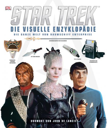 Star Trek. Die visuelle Enzyklopädie. Die ganze Welt von Raumschiff Enterprise.