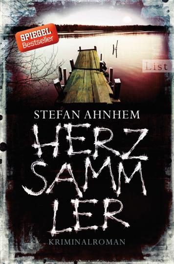 Stefan Ahnhem. Herzsammler. Kriminalroman.