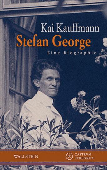 Stefan George. Eine Biographie.