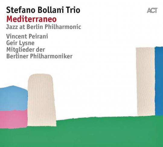 Stefano Bollani. Mediterraneo. Jazz at Berlin Philharmonic VIII. CD.