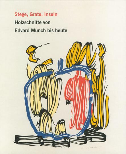 Stege, Grate, Inseln. Holzschnitte von Edvard Munch bis heute.