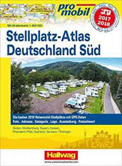 Stellplatz-Atlas Deutschland Süd 2017/2018