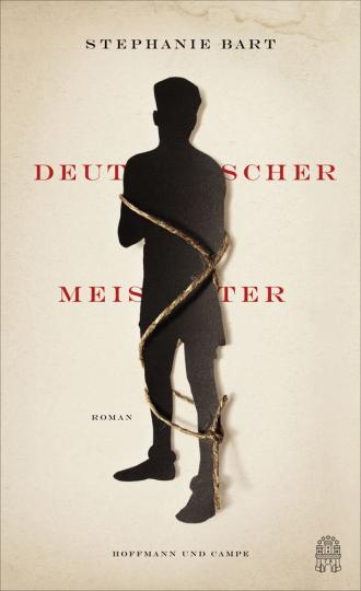 Stephanie Bart. Deutscher Meister. Roman.