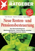 Stern-Ratgeber: Neue Renten- und Pensionsbesteuerung