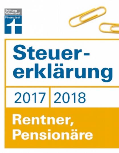 Steuererklärung 2017/2018: Rentner, Pensionäre - Steuern sparen im Ruhestand
