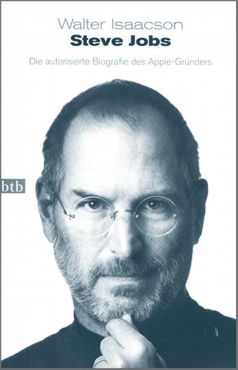 Steve Jobs - Die autorisierte Biographie des Apple-Gründers