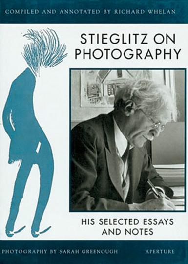 Stieglitz on Photography. His Selected Essays and Notes.