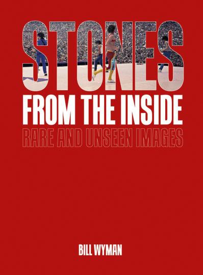 Stones From the Inside. Seltene und unveröffentlichte Bilder. Limited Edition.