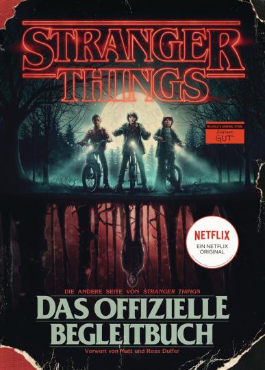 Stranger Things. Das offizielle Begleitbuch.