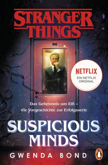 Stranger Things. Suspicious Minds. Das Geheimnis um Elfi - die Vorgeschichte zur Erfolgsserie.