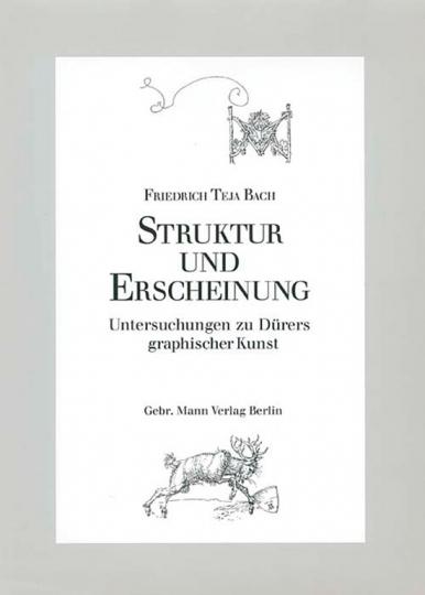 Struktur und Erscheinung. Untersuchungen zu Dürers graphischer Kunst.