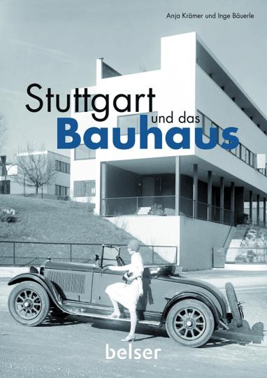 Stuttgart und das Bauhaus.