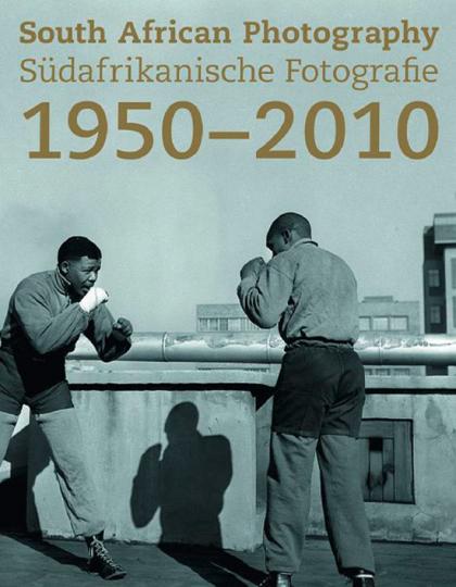 Südafrikanische Fotografie 1950-2010.