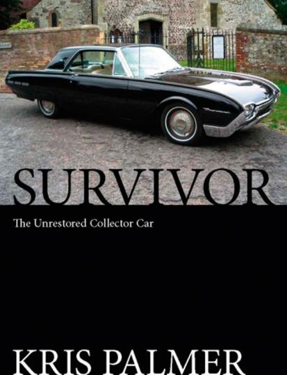 Survivor. The Unrestored Collector Car. Der unrestaurierte Oldtimer.