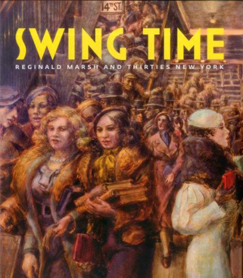 Swing Time. Reginald Marsh und das New York der 30er Jahre.