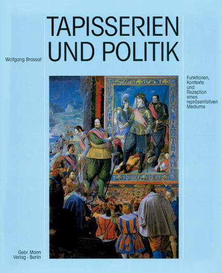 Tapisserien und Politik.