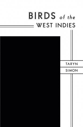 Taryn Simon. The Birds of the West Indies.