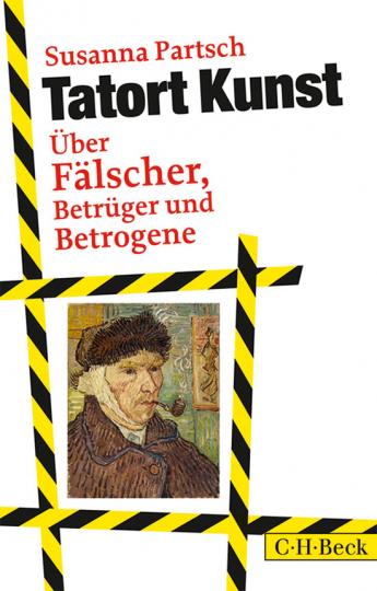 Tatort Kunst. Über Fälscher, Betrüger und Betrogene.