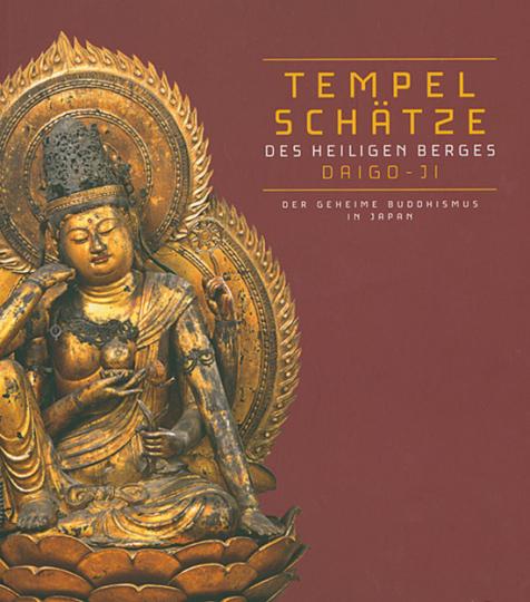 Tempelschätze des heiligen Berges Daigo-ji. Der geheime Buddhismus in Japan.