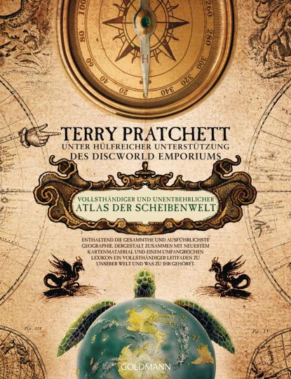 Terry Pratchett. Vollständiger und unentbehrlicher Atlas der Scheibenwelt.