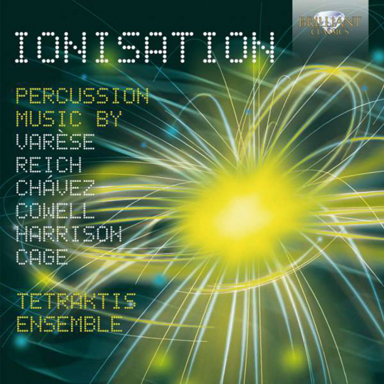 Tetrakis Ensemble. Ionisation. Percussion Music. CD.