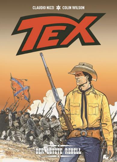 Tex. Band 1. Der letzte Rebell.