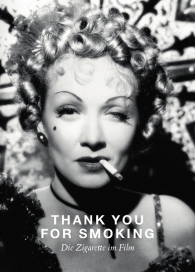 Thank You For Smoking. Die Zigarette im Film.