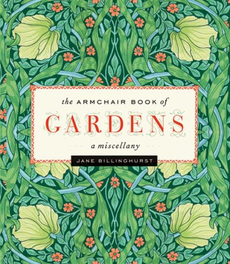 The Armchair Book of Gardens. Ein Schmöker zur Theorie des Gartens.