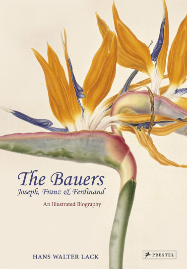 The Bauers. Joseph, Franz & Ferdinand. An Illustrated Biography. Eine illustrierte Biographie.