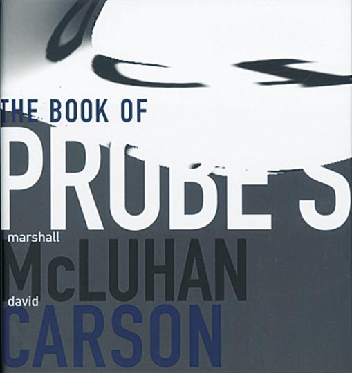 The Book of Probes - Marshall McLuhan and David Carson