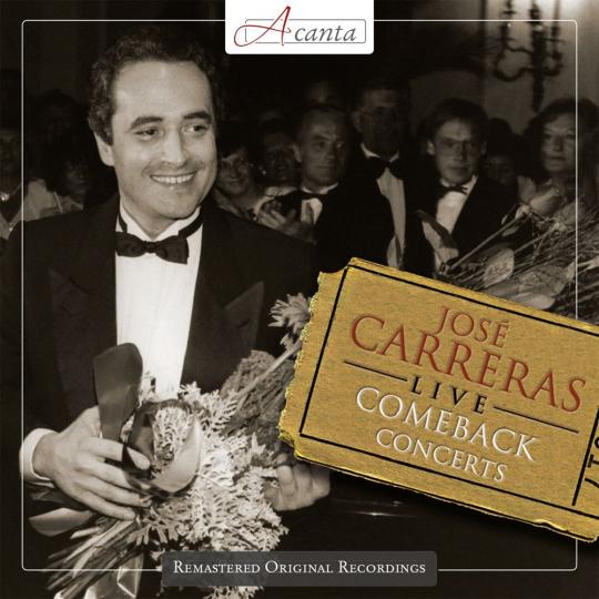 José Carreras. The Comeback Concerts. CD.