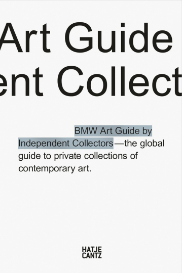 The fifth BMW Art Guide by Independent Collectors.
