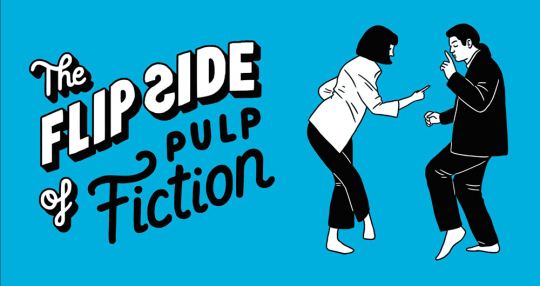 The Flip Side of... Pulp Fiction.