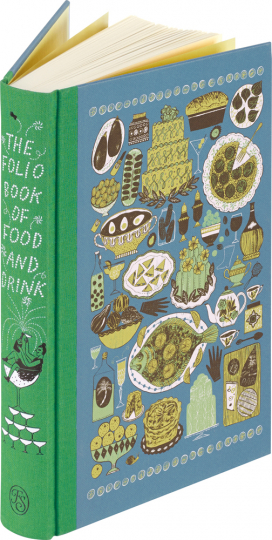 The Folio Anthology of Food and Drink.