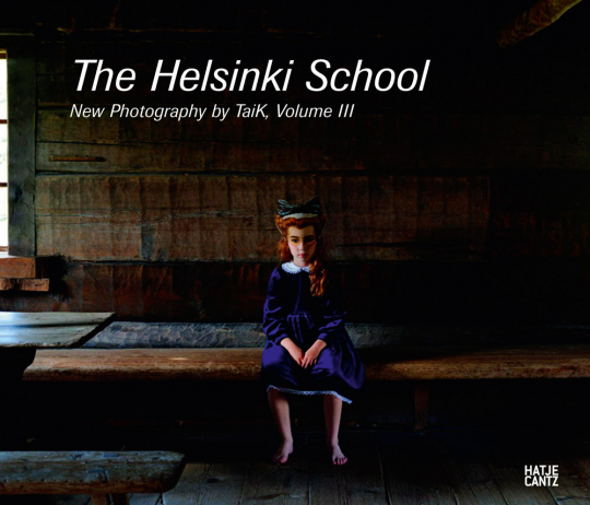 The Helsinki School Vol. 3. Young Photography by Taik.