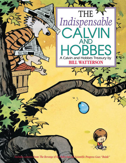 The Indispensable Calvin and Hobbes. Das Wichtigste von Calvin and Hobbes.