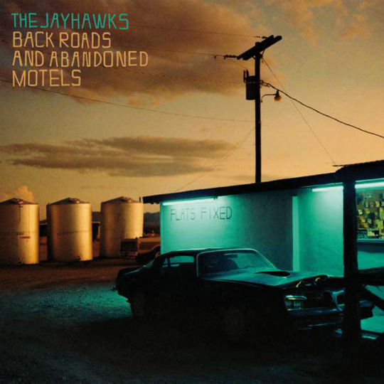 The Jayhawks. Back Roads And Abandoned Motels. LP.