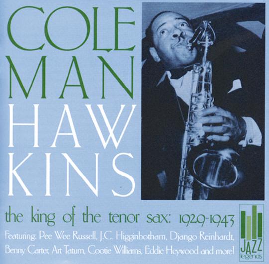 Coleman Hawkins. King Of The Tenor Sax. CD.