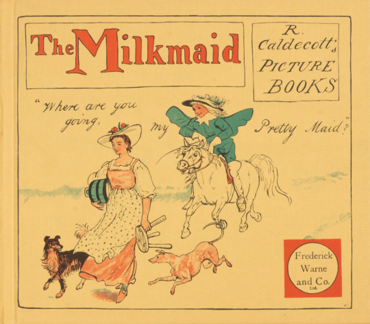 The Milkmaid. Randolph Caldecott's Picture Books.