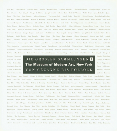 The Museum of Modern Art, New York. Die großen Sammlungen I