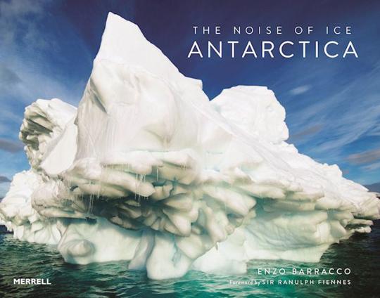 The Noise of Ice. Antarctica.