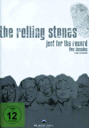 The Rolling Stones. Just For The Record: Die fünf Jahrzehnte der Rolling Stones. 4 DVDs.